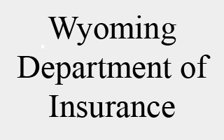 State of Wyoming - Insurance Department